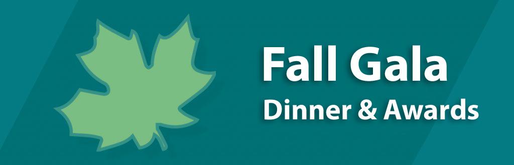 Fall Gala Dinner Awards Banner